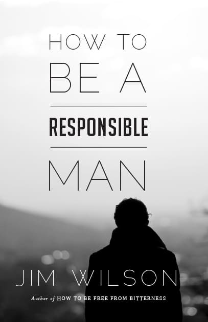 How to Be a Responsible Man